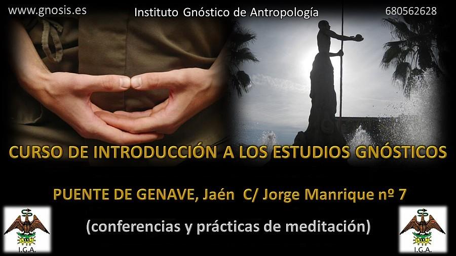 Gnosis y meditación en Puente de Génave, Jaén: Relajación, concentración y meditación, las claves para el despertar de la conciencia
