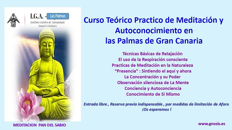 Las Palmas de Gran Canaria, Gnosis y relajación, concentración y meditación, las claves para el despertar de la conciencia
