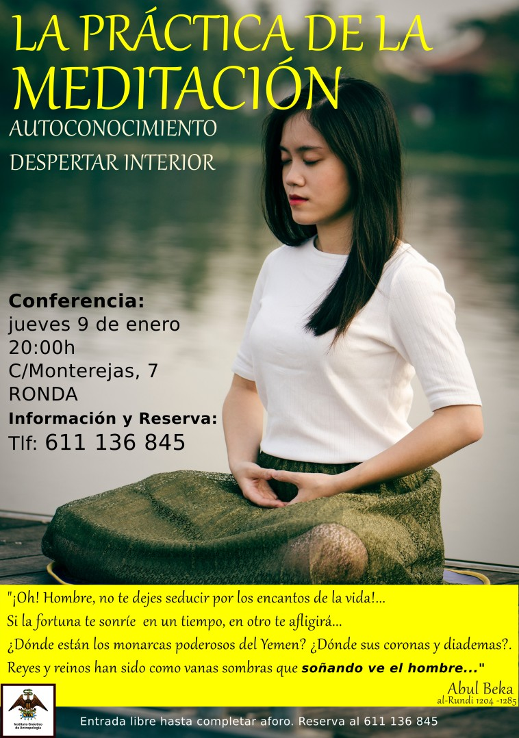 Meditación y despertar interior. Conferencias y meditación en Ronda, Málaga.