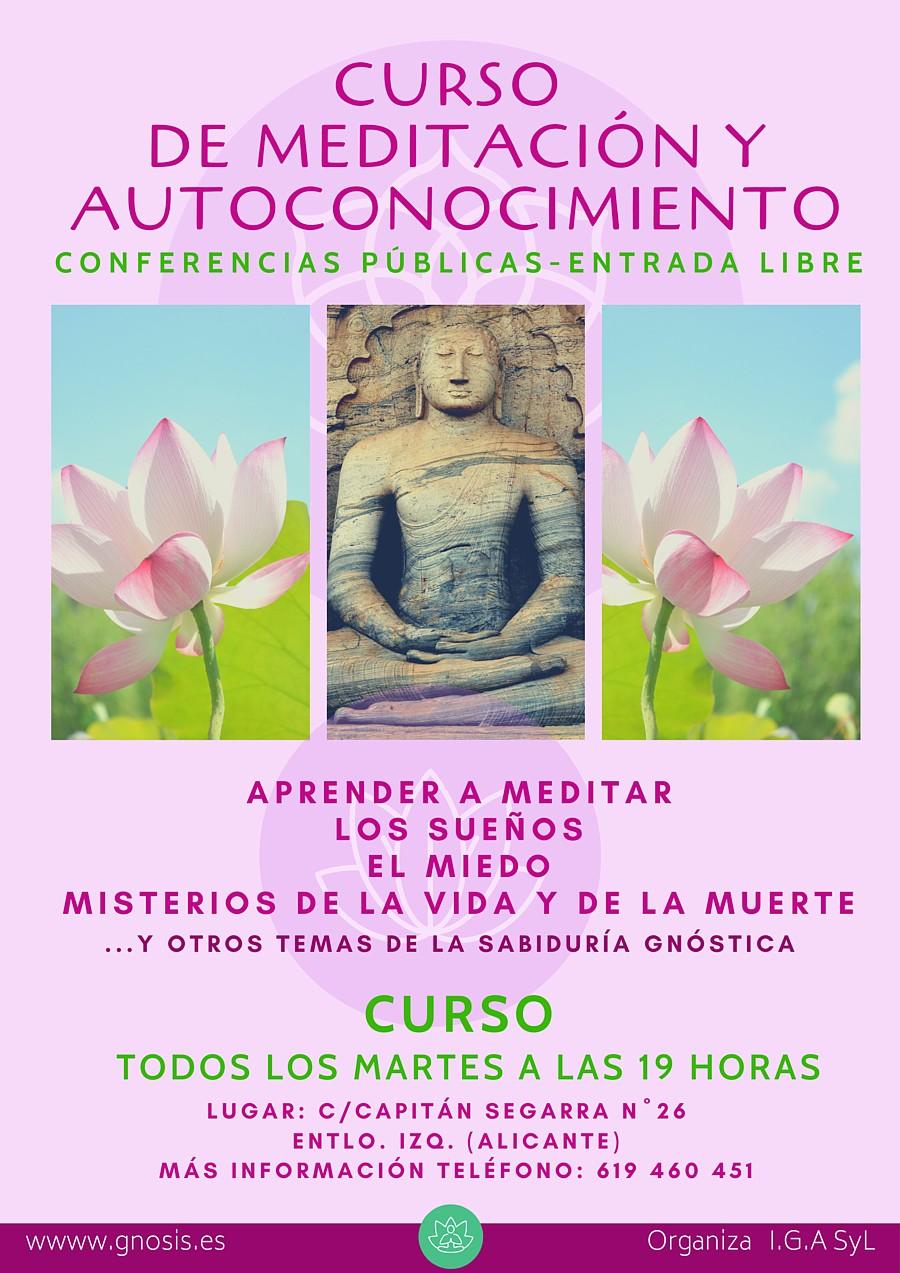 Gnosis y meditación en Alicante, Alacant: Autoayuda, relajación, concentración y meditación, las claves para el despertar de la conciencia